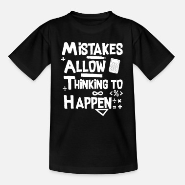 Christmas Mistakes Allow Thinking To Happen Math Teacher T-S - Kinder T-Shirt