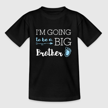 Hermano Mayor Voy a ser un hermano mayor - Gran Hermano - Camiseta niño