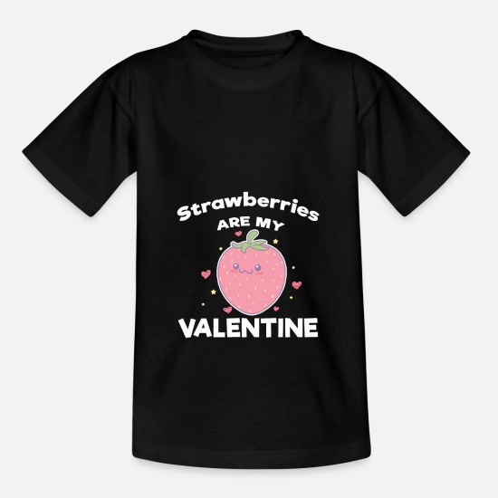 Strawberry T-Shirts - Strawberries Are My Valentine Cute Food Couple - Kids' T-Shirt black