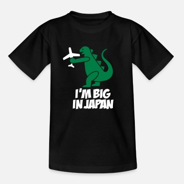 Japan I'm big in Japan - Kinder T-Shirt
