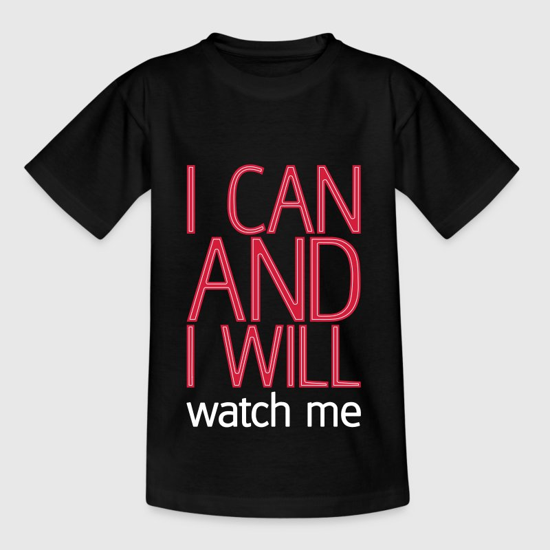 I can and I will watch me - Kinder T-Shirt