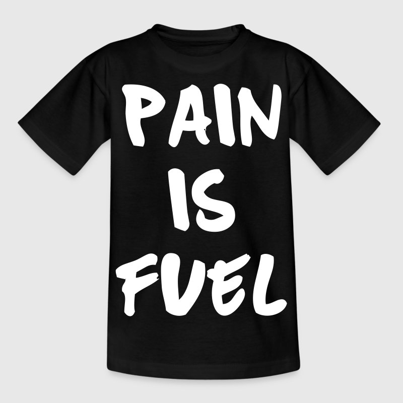 Pain Is Fuel - Camiseta niño