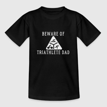 Funny triathlete Dad Quote - Kids' T-Shirt
