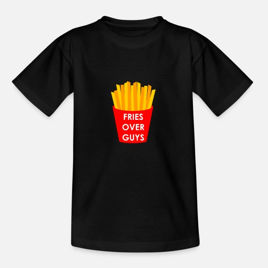 Geschenk T-Shirts - Fries over guys - Kinder T-Shirt Schwarz
