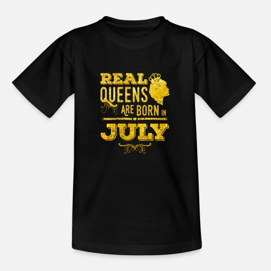 Birthday T-Shirts - july queens born in gold - Kinder T-Shirt Schwarz