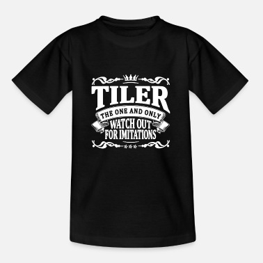 Daddy tiler the one and only - Kids' T-Shirt