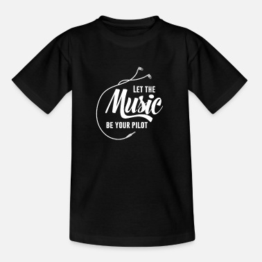 Half Let the music be your pilot - Kids' T-Shirt