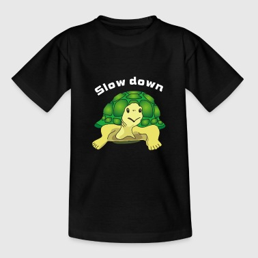 slow down - Camiseta niño