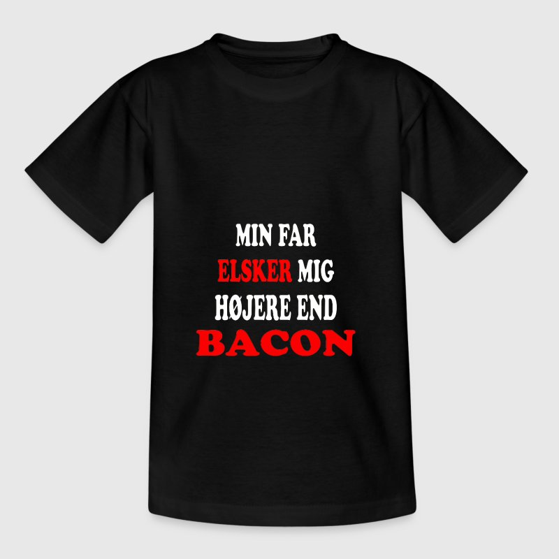 My dad loves me more than Bacon - Kids' T-Shirt