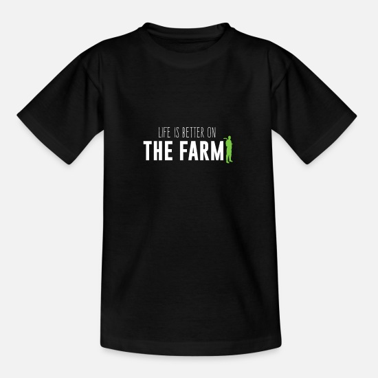 Cow T-Shirts - Life is better on a farm - Kids' T-Shirt black