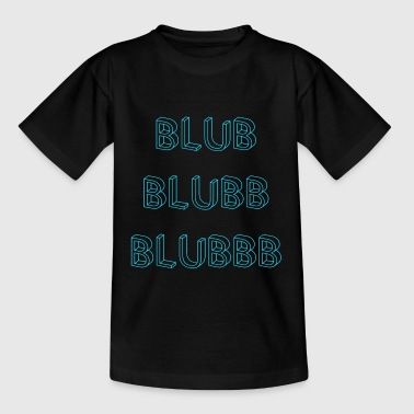 blubb - Kinder T-Shirt