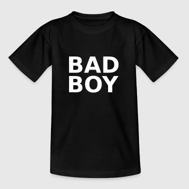Bad Boy - Kids' T-Shirt