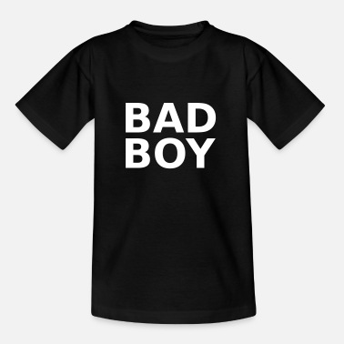 Bad Boy Bad Boy - Kids' T-Shirt