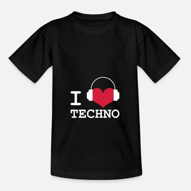 I Love Techno I Love Techno ! - Camiseta niño