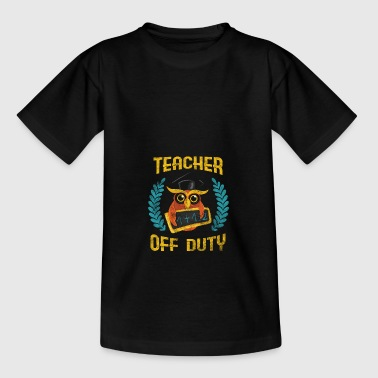 Math Teacher TEACHER OFF DUTY - Kids' T-Shirt