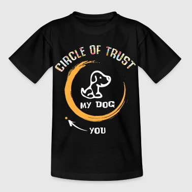 Circle of trust my dog - Kids' T-Shirt