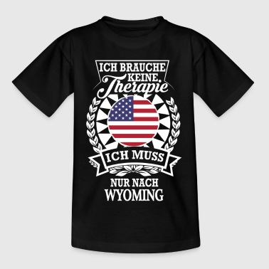 Therapie Wyoming - Kinder T-Shirt