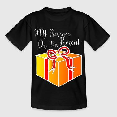 Presence my presence or this present - Kids' T-Shirt