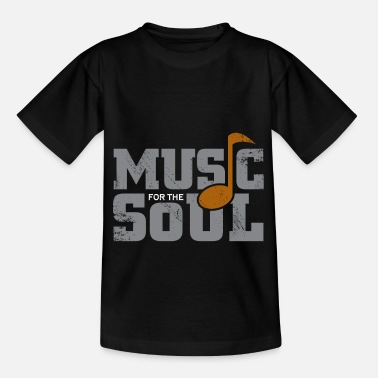 Soul Music for the soul Soul gift Christmas - Kids' T-Shirt