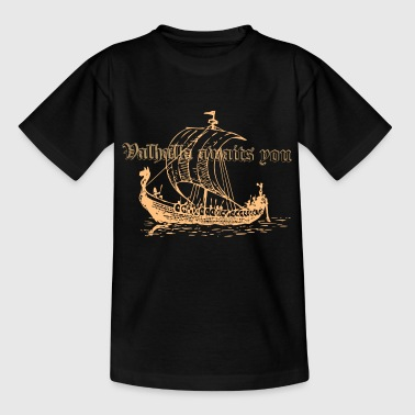 Valhalla awaits you - Kids' T-Shirt