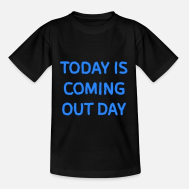 Coming Out Coming out day - Kids' T-Shirt