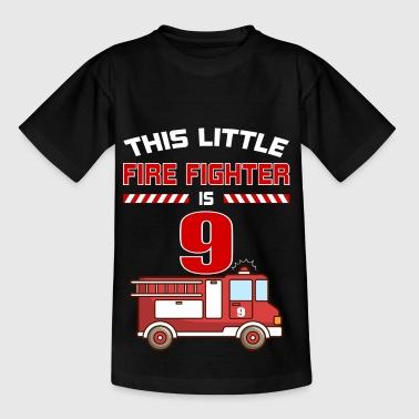THIS LITTLE FIRE FIGHTER IS 9 - Kids' T-Shirt