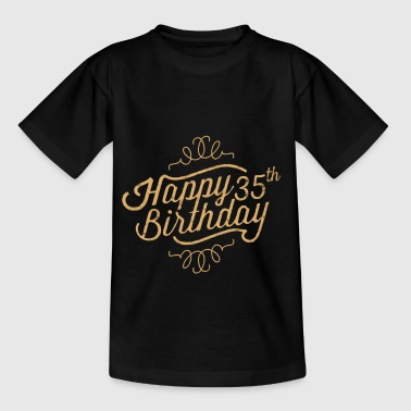 Funny 35th Birthday Happy 35th Birthday - Kids' T-Shirt