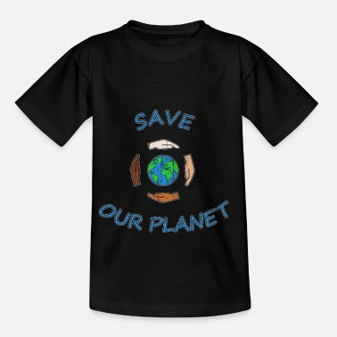 Save the planet - Kids' T-Shirt