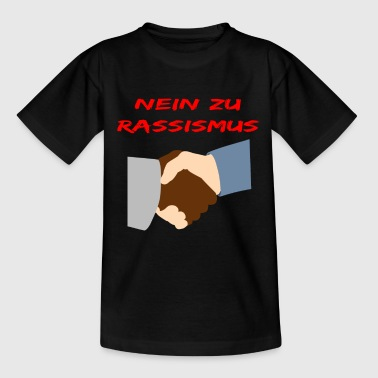 No To Racism - No to racism - Kids' T-Shirt