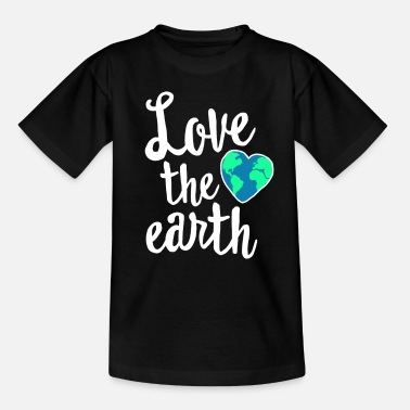 Earth-day Love The Earth - Cute Earth Day Shirt - Recycle - Kids' T-Shirt