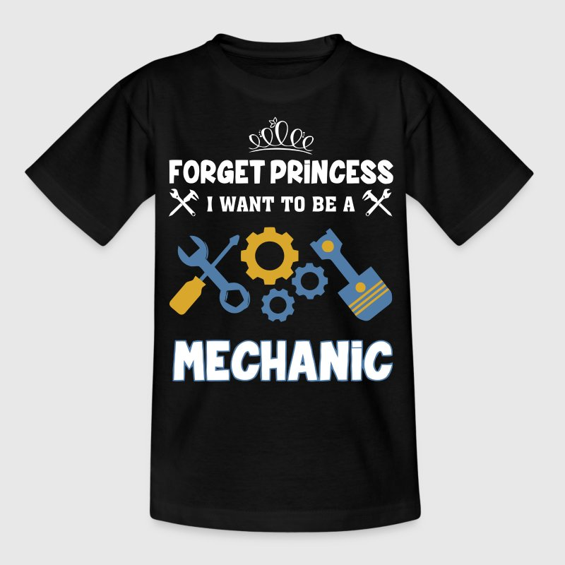 Forget princess I want to be a Mechanic - Kids' T-Shirt