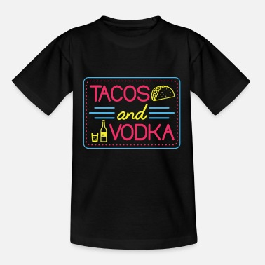 Birthday Tacos And Vodka Neon Tshirt Alcohol Lovers - Kids' T-Shirt