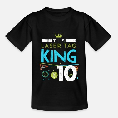 Tag 10 Year Old Laser Tag King Birthday Party 10th - Kids' T-Shirt