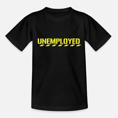 Jobless Funny Unemployed Retired Jobless Motivational - Kids' T-Shirt