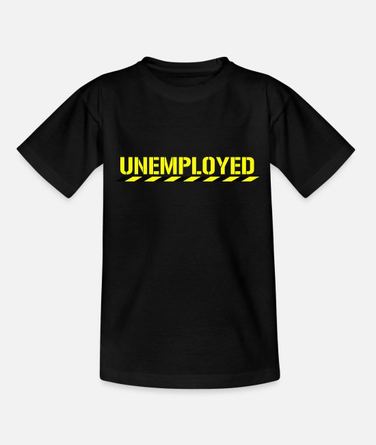 Inspiration T-Shirts - Funny Unemployed Retired Jobless Motivational - Kids' T-Shirt black