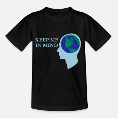 Tag Der Erde Earth - Keep me in Mind Geschenk - Kinder T-Shirt