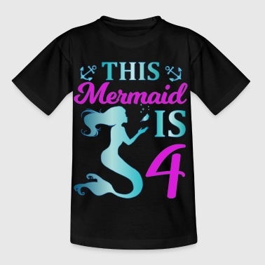 This Mermaid is 4 - Kinder T-Shirt