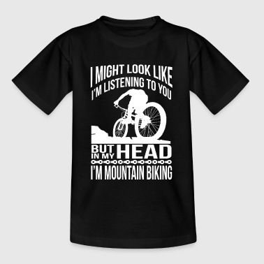 In my head, I ride a mountain bike - Kids' T-Shirt