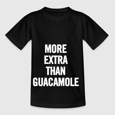 Extra Guacamole More Than White - Kinderen T-shirt