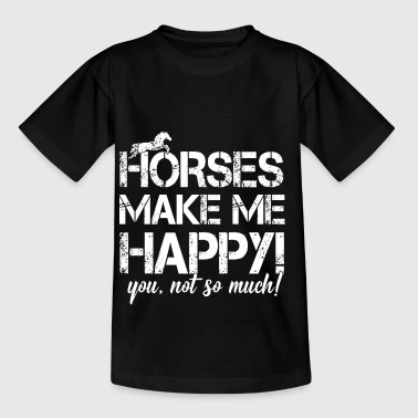 Horses make me happy - not you! - Kids' T-Shirt