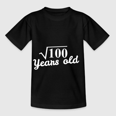 10th birthday: square root 100 years old - white - Kids' T-Shirt