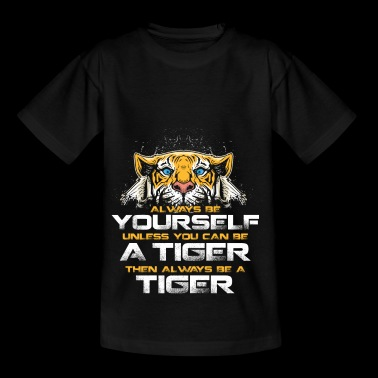 Be a tiger gift Cat cat meow claw - Kids' T-Shirt