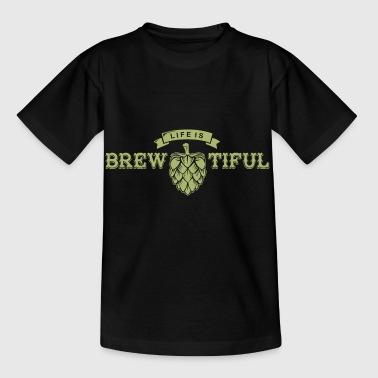 Wordplay Life Is Brewtiful Ipa Craft Beer Pun Regalo - Camiseta niño
