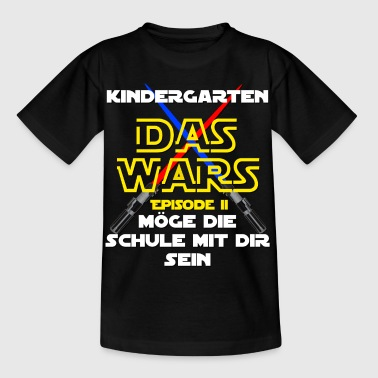 Kindergarten - THE WARS EP. 2 - Kids' T-Shirt