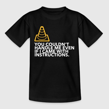 You Can Not Handle Me! (2015) - Kids' T-Shirt
