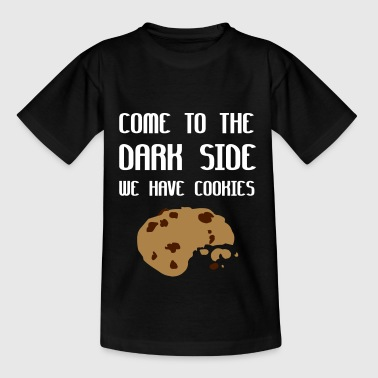 Come To The Dark Side We Have Cookies - Kids' T-Shirt