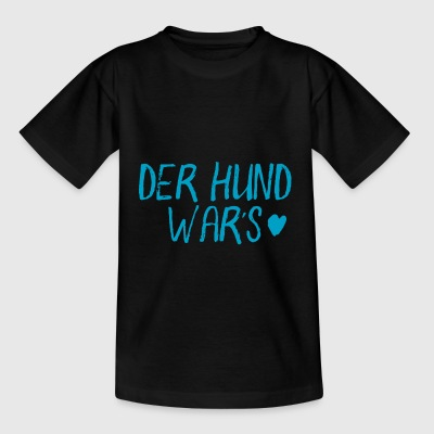 Der Hund wars - blau - Kinder T-Shirt