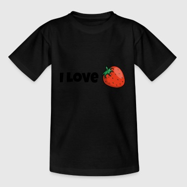 I love strawberries fruits fruit delicious gift - Kids' T-Shirt