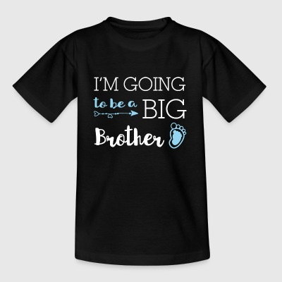 I'm going to be a big brother - Großer Bruder - Kinder T-Shirt