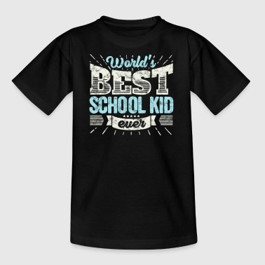 TOP skolbarn: Worlds Best School Kid Ever - T-shirt barn